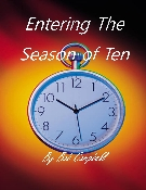 Entering The Season of Ten By Bob Campbell
