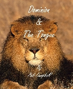 Dominion And The Tongue By Bob Campbell