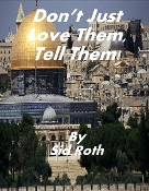 (CD) Don't Just Love Them, Tell Them by Sid Roth