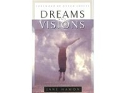 """Dreams and Visions"" by Jane Hamon: """