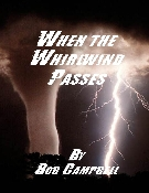 When the Whirlwind Passes