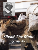 Shoot The Mule CD Larry Bizette