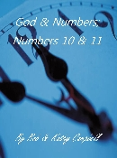 God and Numbers 10 and 11 By Bob and Kathy Campbell