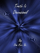 Truth Is Dimensional By Don Nori Sr.