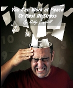 You Can Work at Peace or Rest in Stress By Kathy Campbell MP3