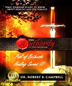 Authority of the Believer Pool Of Bethesda Healing Series III CDs